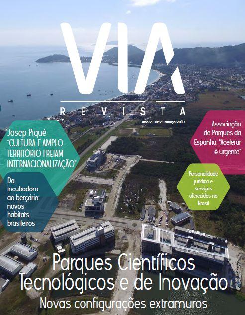 Segunda Edição Da VIA Revista Traz Pesquisas Recentes Sobre Parques Científicos Tecnológicos E De Inovação