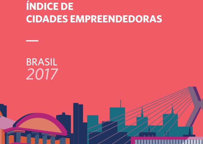 Índice De Cidades Empreendedoras Tem Sua Terceira Edição Lançada