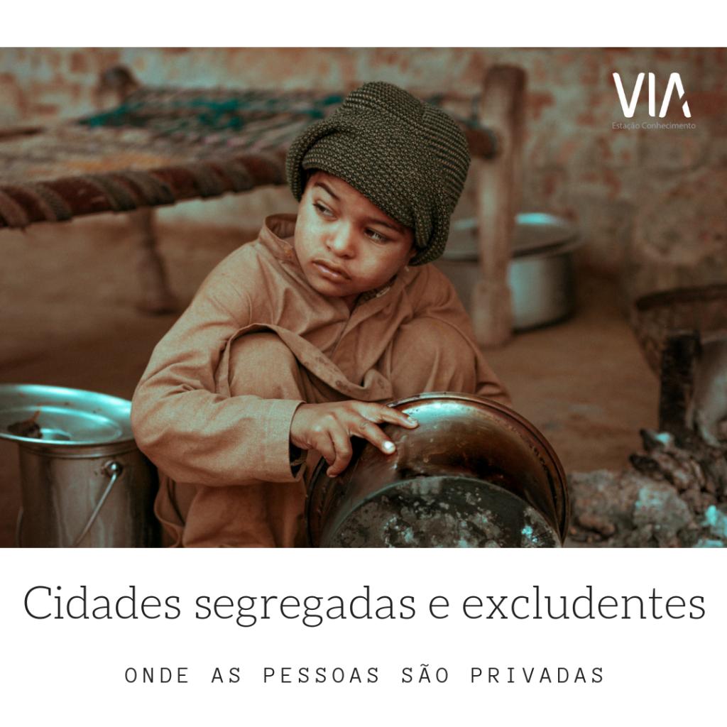 Cidades Segregadas E Excludentes (1)