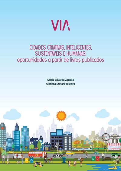 Capa do livro: Cidades criativas, inteligentes, sustentáveis e humanas: oportunidades a partir de livros publicados.