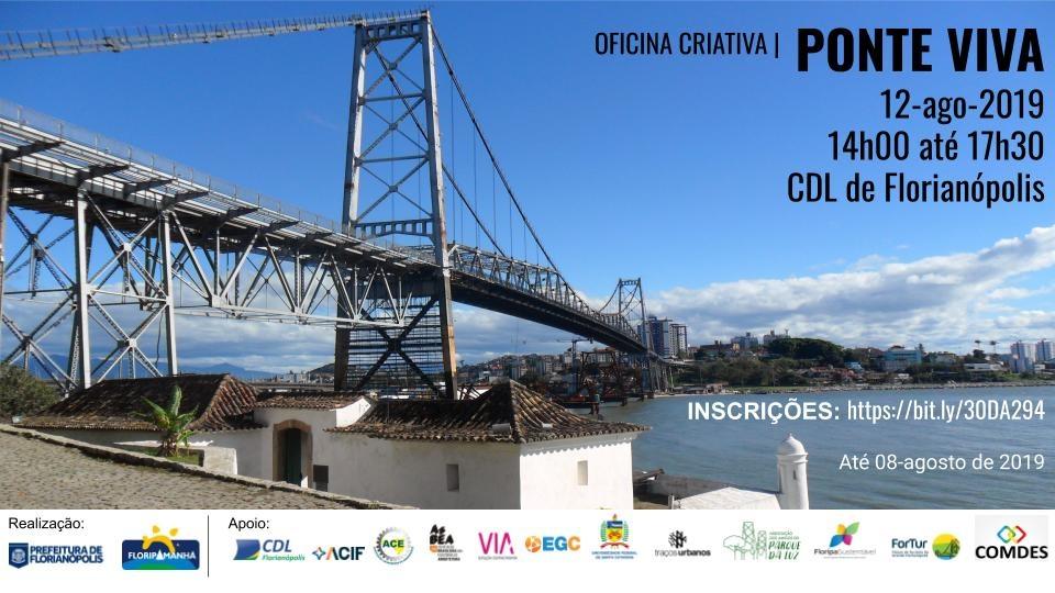 Ponte Herciliio Luz ao fundo com a descrição da Oficina Ponte Viva.