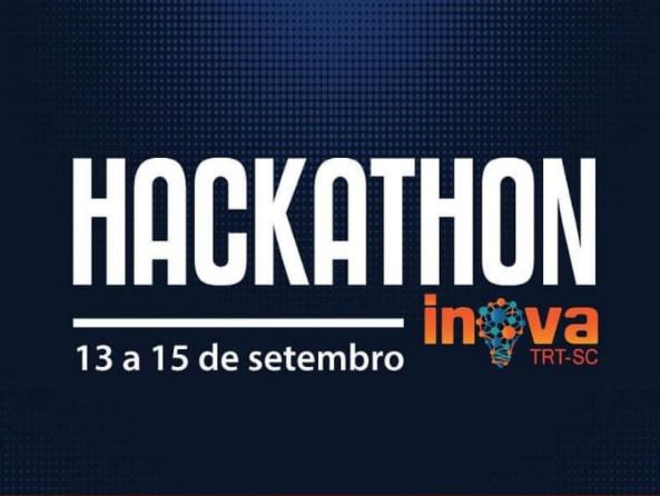 VIA E TRT Acertam últimos Detalhes Do Hackathon Inova TRT-SC