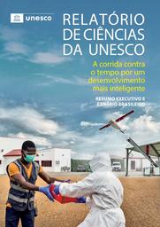 Ciência para o desenvolvimento mais inteligente: Relatório de Ciência da UNESCO