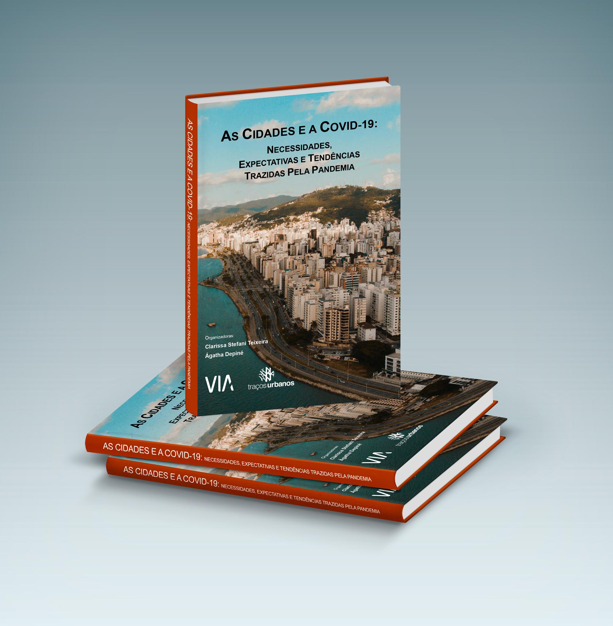 """Cidades E A Covid-19"": Lançamento Da Coletânea De Ensaios Sobre Cidades E A Pandemia"